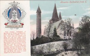 BRECHIN, Scotland, 1900-1910's; Brechin Cathedral From E.