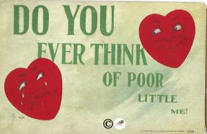 Vintage Postcard Valentine's Day Card Do You Ever Think of Poor Little Me Hearts
