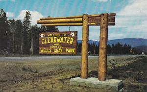 Clearwater and beautiful Wells Gray Park Sign, British Columbia, Canada, 40-60s