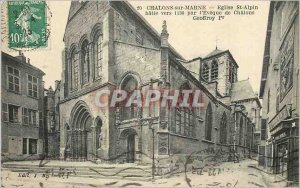 Old Postcard Chalons sur Marne Eglise St Alpin Batie ves in 1130 by the Bisho...