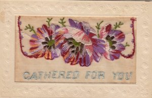 Embroidered 1914-18 ; Flowers Gathered for you