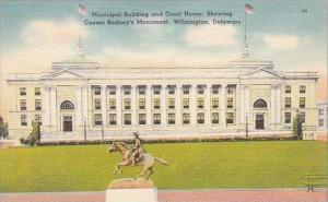Delaware Wilmington Municipal Building And Court House Showing Caesar Rodneys...
