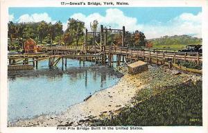 7015  ME York  Sewall´s Bridge ,  1st  Pile Bridge Built in the United States