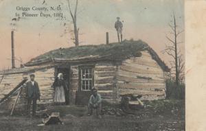 GRIGGS county , North Dakota , 1909 ; Pioneer days Cabin