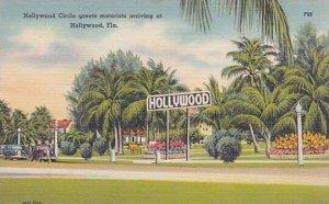 Florida Hollywood Hollywood Hollywood Circle Greets Motorists Arriving At Hol...