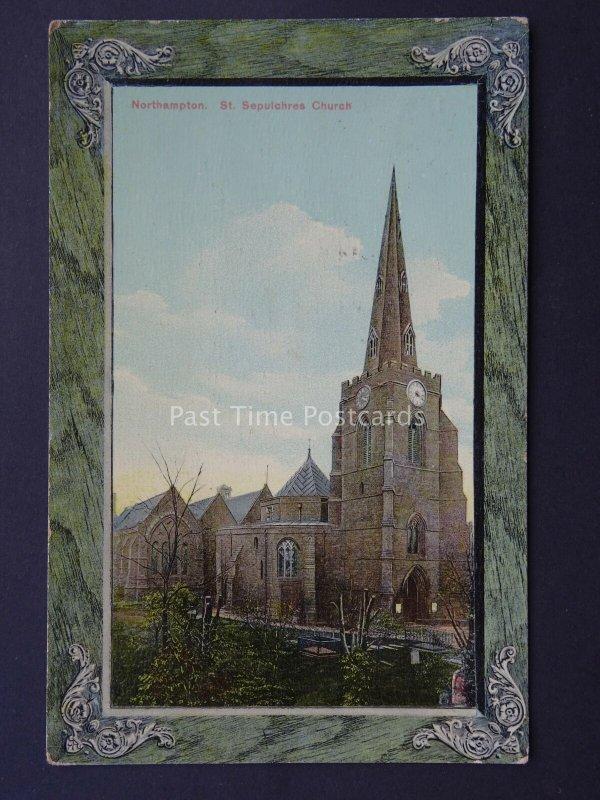 Northampton ST. SEPUICHRES CHURCH c1904 Postcard by Raphael Tuck 908