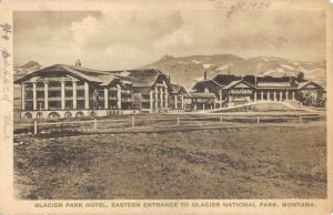 Glacier National Park Montana Hotel Street View Antique Postcard K98758