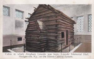 Kentucky Hodgenville Cabin In Which Lincoln Was Born Lincoln Memorial Hall On...