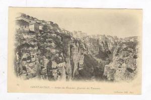 CONSTANTINE.- Algeria, Gorges du Rhummel, Quartier des Tanneurs, 1898-1905