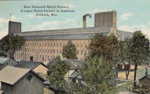 OSHKOSH , Wisconsin, PU-1911; New Diamond Match Company