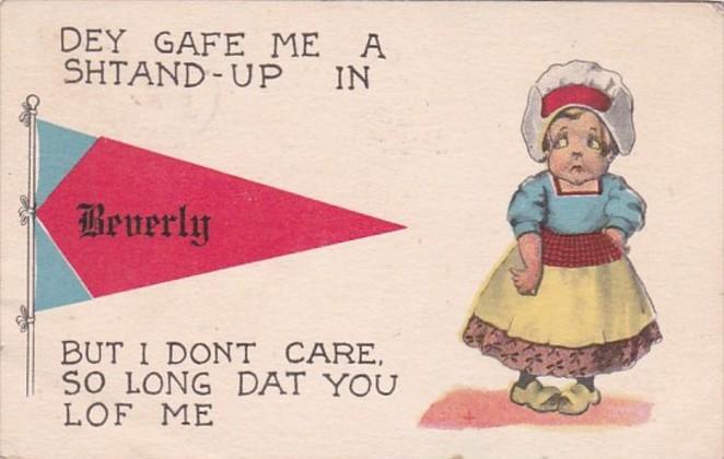 Massachusetts Beverly Dey Gafe Me A Shtand-Up 1913 Pennant Series