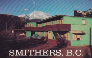 SMITHERS, British Columbia, Canada, 1940s to Present; Hilltop Hotel