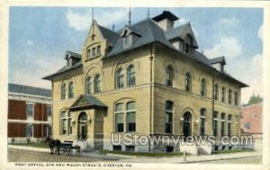 Post Office, 5th & Welsh Street - Chester, Pennsylvania