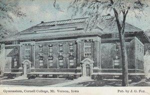 MT VERNON , Iowa, 1908 ; Gym , Cornell College