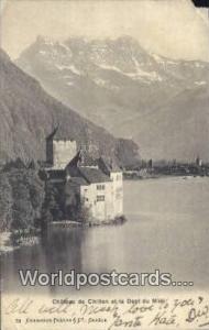 Chateau de Chillon et Dents du Midi Swizerland, Schweiz, Svizzera, Suisse  Ch...