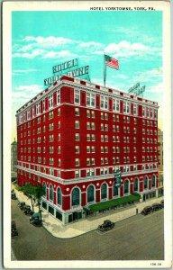 1930s York, Pennsylvania Postcard HOTEL YORKTOWNE Building / Street View Unused