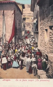 ARAGON. Spain , 00-10s ; En la fiesta mayor (La Procesion)
