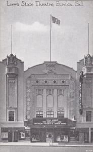 EUREKA , California , 00-10s ; Loew's State Theatre
