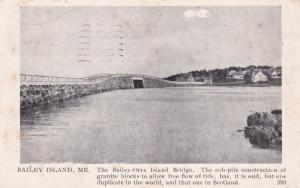 The Bailey-Orr's Island Bridge, BAILEY ISLAND , Maine ; PU-1944