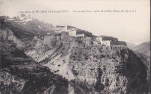 Les Anciens Forts Ardes Et La Dent Parrachee, Route De MODANE a LANSLEBOURG, ...