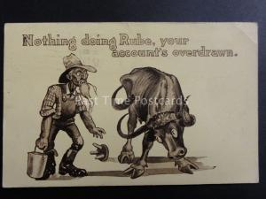 USA Comic Postcard c1911 NOTHING DOING RUBE, YOUR ACCOUNT'S OVERDRAWN....