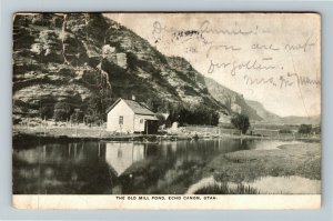 Echo Canon UT-Utah, The Old Mill Pond, Mirror Water, Mountains, Vintage Postcard