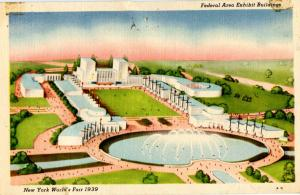 NY - New York World's Fair, 1939. Federal Area Exhibit Buildings  (card is da...