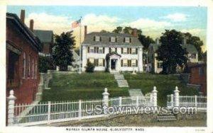 Murray Gilman House - Gloucester, Massachusetts MA