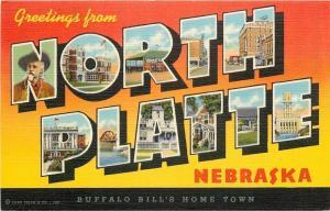 North Platte Nebraska~Buffalo Bill's Home Town~Large Letter Linen~1944