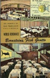 Bernstein's Fish Grotto, 123 Powell St. San Francisco, CA, USA Restaurants, D...