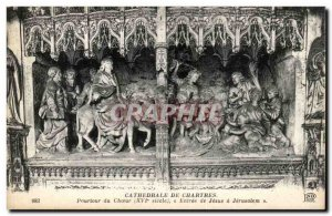 Cathedral of Chartres Old Postcard Circumference choir Entrance of Jesus in J...