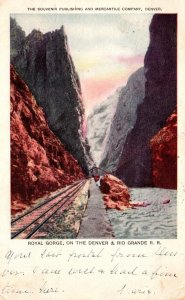 Colorado Royal Gorge On The Denver & Rio Grande Railroad 1906