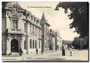Old Postcard Vesoul Bank Caisse d & # 39Epargne and Rue du Champ de Foire