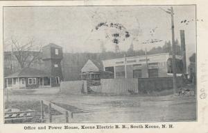 SOUTH KEENE , New Hampshire, 1909 ; Office & Power House, Electric R.R.