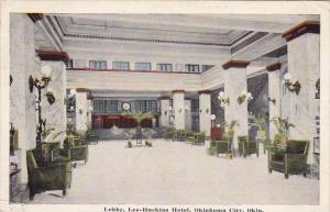 Oklahoma City Lobby Lee Huckins Hotel 1918