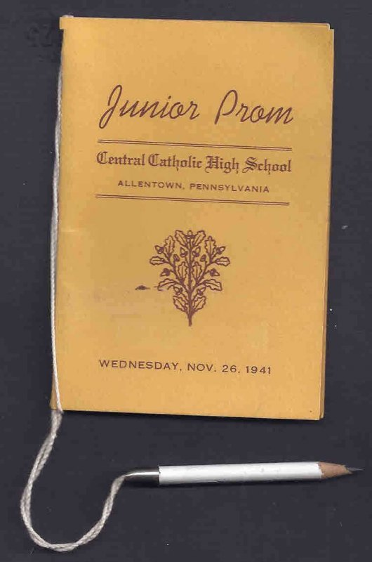 1941 CENTRAL CATHOLIC HS JR PROM DANCE PROGRAM W/PENCIL, ATTACHED, ALLENTOWN PA