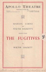The Fugitives William Hackett Phyllis Dare Apollo Theatre Programme