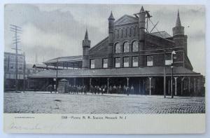 VINTAGE 1906 UNDIVIDED POSTCARD PENNA R.R. STATION NEWARK NJ railroad railway