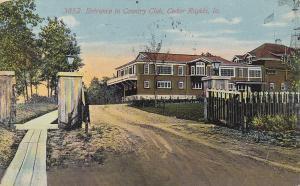 CEDAR RAPIDS, Iowa, PU-1912; Entrance to Country Club