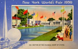 NY - New York World's Fair, 1939. Section of the Colonial Court of States