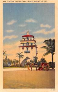 Tijuana Mexico Postcard Tarjeta Postal Campanie Chimes Bell Tower Tijuana