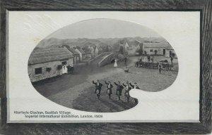 Postcard exhibitions Aberfoyle Clachan Scottish Village 1909 London