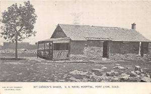 E32/ Fort Lyon Colorado Postcard 1908 Kit Carson's Shack U.S. Naval Hospital