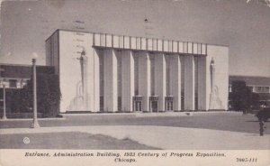 Entrance Administration Building 1933 Century Of Progress Exposition Chicago ...
