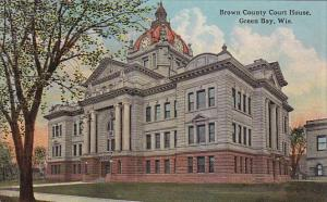 GREEN BAY, Wisconsin, 1900-1910s; Brown County Court House