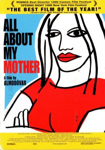 Advertising All About My Mother A Film By Almodovar 2005