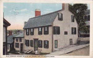 Old Common House Site Of 1st House 1621 Plymouth Massachusetts 1921