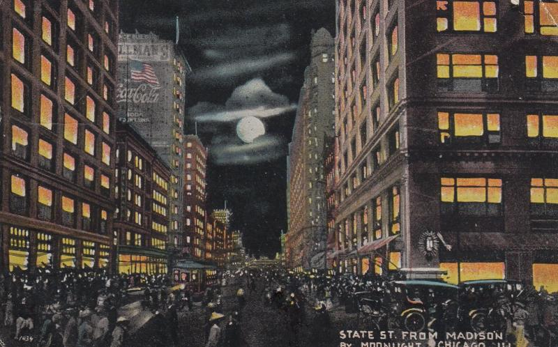 CHICAGO, Illinois, PU-1915; State Street from Madison by Moonlight