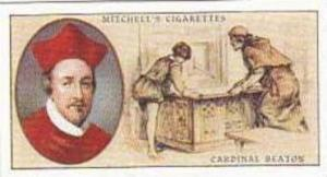Mitchell Vintage Cigarette Card Famous Scots No 8 Cardinal David Beaton 1494-...