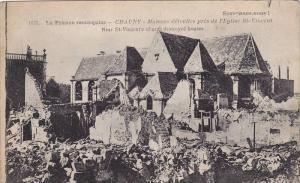 La France reconquise, CHAUNY, Near St. Vincent's church destroyed houses, Ais...